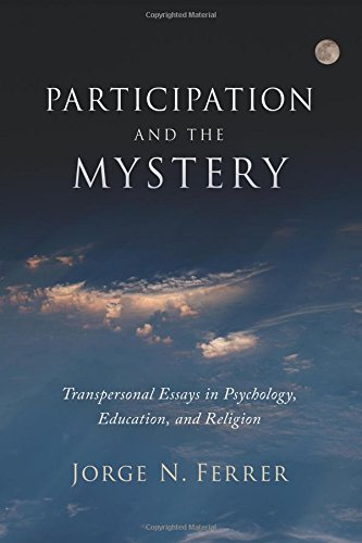 Participation and the Mystery: Transpersonal Essays in Psychology, Education, and Religion
