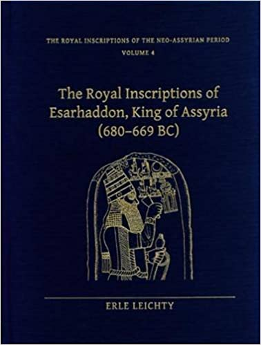 Pdf livres téléchargeables gratuitement Royal Inscriptions of Esarhaddon, King of Assyria 680-699 BC by Erie Leichty (2011-05-02) in French FB2