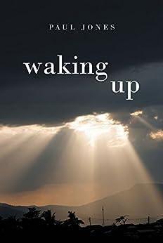 Waking Up by [Jones, Paul]
