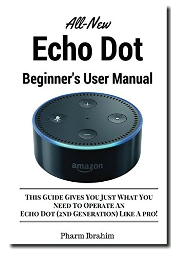 Price comparison product image All-New Echo Dot Beginner's User Manual