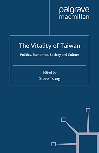Download The Vitality of Taiwan: Politics, Economics, Society and Culture (The Nottingham China Policy Institute Series) Pdf