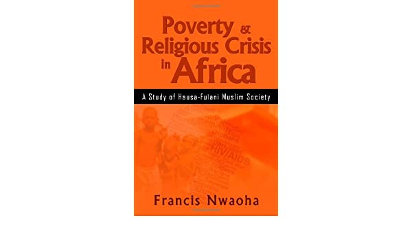 Poverty & Religious Crisis in Africa