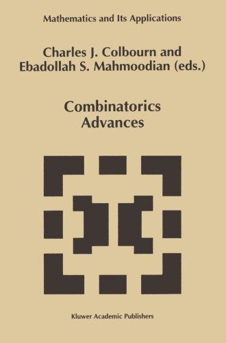 Combinatorics Advances (Mathematics and Its Applications)