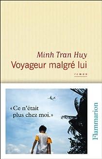 Voyageur malgré lui par Tran Huy