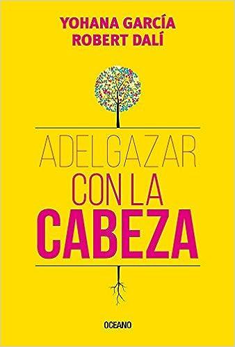 Adelgazar Con La Cabezahttps://amzn.to/2OmfCLj