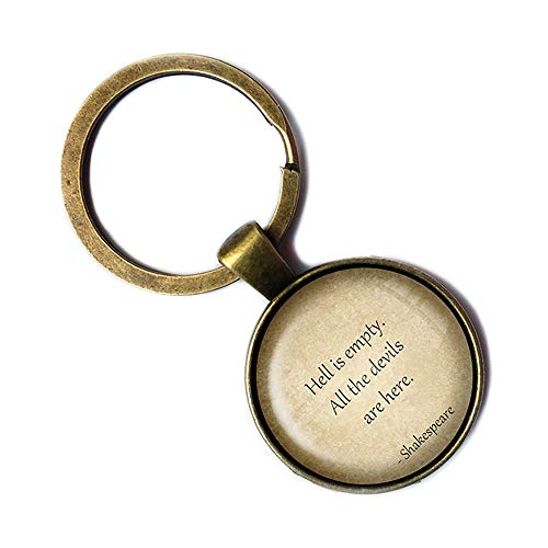 William Shakespeare Hell is Empty All the Devils are Here Bronze Keychain Keyring