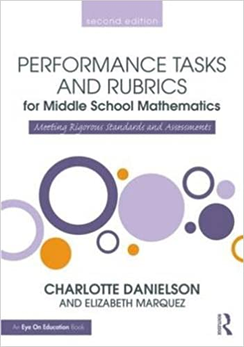 Amazon performance tasks and rubrics for middle school performance tasks and rubrics for middle school mathematics meeting rigorous standards and assessments math performance tasks 2nd edition fandeluxe Choice Image
