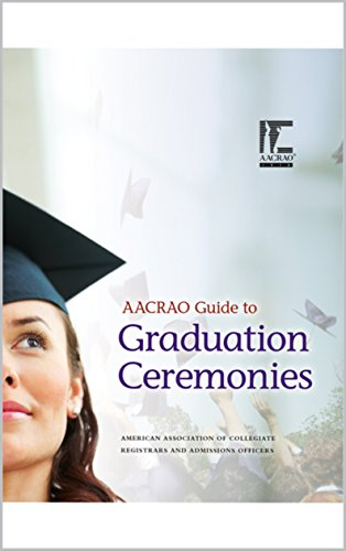 AACRAO Guide to Graduation Ceremonies