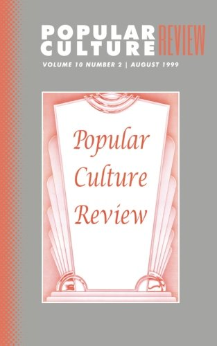 Popular Culture Review: Vol. 10, No. 2, August 1999 PDF