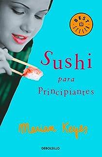 Sushi para principiantes par Marian Keyes