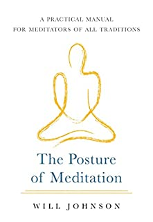Book Cover: The Posture of Meditation: A Practical Manual for Meditators of All Traditions