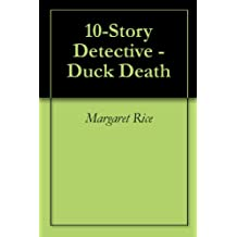 10-Story Detective - Duck Death