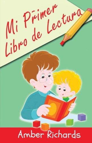 Mi Primer Libro De Lectura (Spanish Edition)