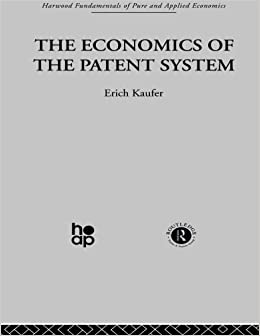 Book The Economics of the Patent System