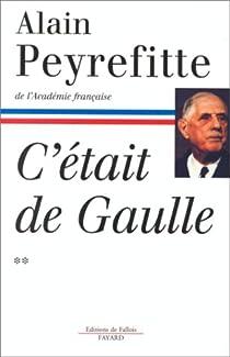 C'était de Gaulle. Tome 2 par Peyrefitte