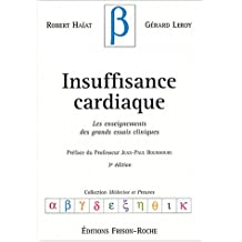 Insuffisance Cardiaque: Enseign.grands Essais Cliniques 3e Ed.