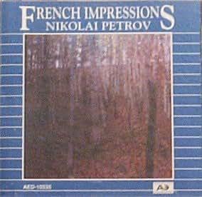 Nikolai Petrov - French Piano Music 1 = Французская Фортепианная Музыка 1