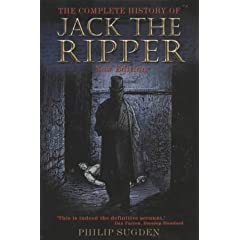The Complete History of Jack the Ripper par Sugden