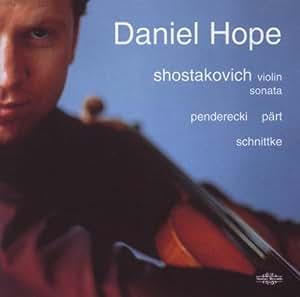 Daniel Hope: Shostakovich Violin Sonata