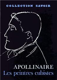 Les peintres cubistes par Guillaume Apollinaire