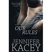Our Rules (Hot Wife) (Volume 1)