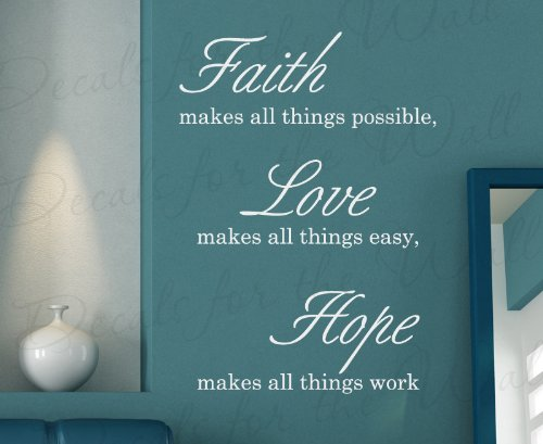 Faith Makes All Thing Possible Love Easy Work Hope - Inspirational Home Inspiring Religious God Bible - Decorative Vinyl Wall Decal Lettering, Decoration Quote Decor, Saying Sticker Art Mural Letters