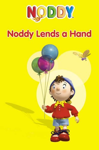 Noddy Lends a Hand (Noddy Toyland Adventures) ebook