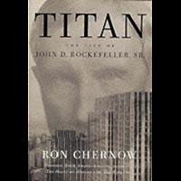 Titan: The Life of John D. Rockefeller, Sr. (English Edition)