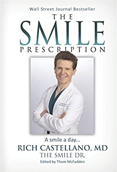 The Smile Prescription by [Castellano, Rich]