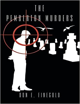 The Pemberton Murders by Don E. Finegold (2006-07-21)