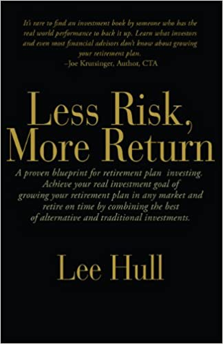 Less risk more return lee hull 9780982814659 amazon books malvernweather Image collections