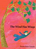 The Wind Has Wings, Mary Alice Downie, 0195402871