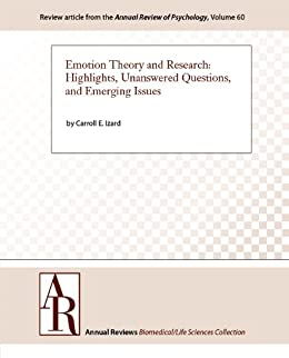 Emotion Theory and Research: Highlights, Unanswered
