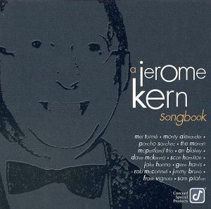Jerome Kern Songbook - Jerome Kern Collection