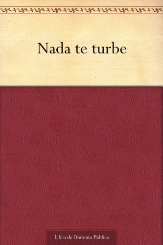 Nada te turbe (Spanish Edition) by [de Jesús, Santa Teresa]