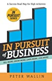 In Pursuit of Business, Peter Wallin, 1595711791