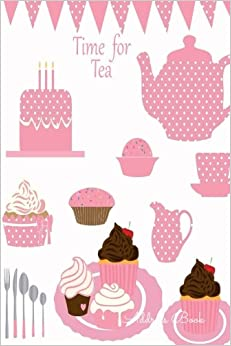 Address Book: Tea For Girls, Women, Contacts, Addresses, Phone Numbers, Emails and Birthday. Alphabetical Organizer Journal Notebook (Address Books)