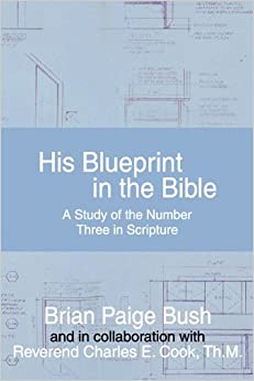 His blueprint in the bible a study of the number three in scripture his blueprint in the bible a study of the number three in scripture malvernweather Image collections