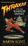 Thraxas and the Warrior Monks (The Thraxas Novels)