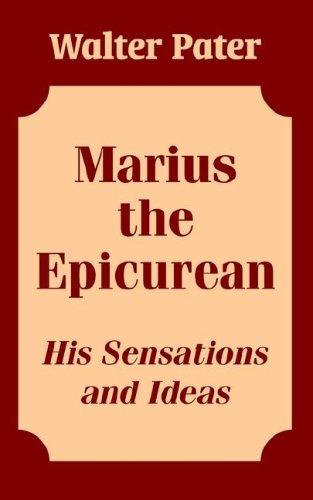 Marius the Epicurean: His Sensations and Ideas ebook