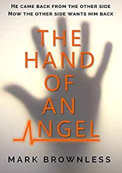 The Hand of an Angel by [Brownless, Mark]