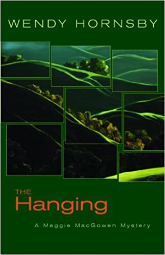 The Hanging: A Maggie MacGowen Mystery (Maggie Macgowen Mysteries) by Wendy Hornsby (2012-09-10)