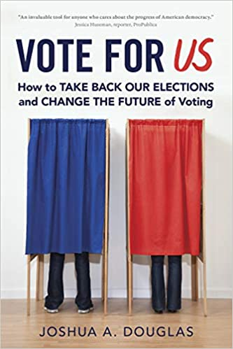 Vote for US: How to Take Back Our Elections and Change the