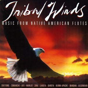 Tribal Winds: Music From Native American Flutes ()