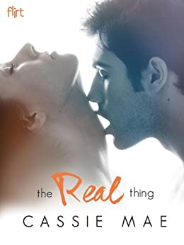 The Real Thing: A Novel by [Mae, Cassie]