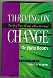 Thriving on Change, Nate Booth, 0964950006