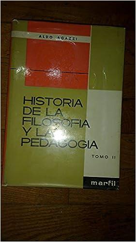 Historia de la filosofia y la pedagogia. (tomo 2): Amazon.es ...