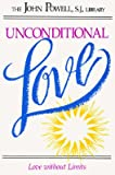 Unconditional Love : Love Without Limits, Powell, John, 1559242825