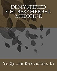 Demystified Chinese Herbal Medicine
