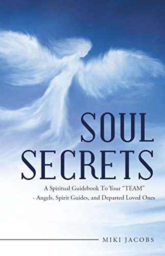 Soul Secrets: A Spiritual Guidebook to Your